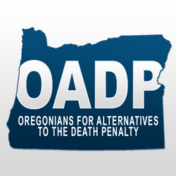 Oregonians for Alternatives to the Death Penalty (OADP)